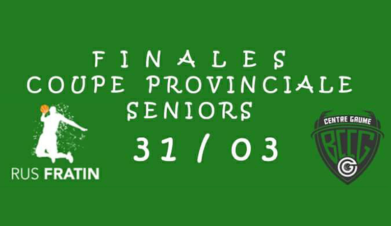 Finale coupe provinciale seniors 31/03/2018